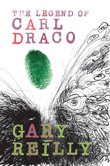 Legend of Carl Draco by Gary Reilly